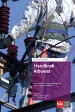 J.A. Hofsteenge J. van Drongelen, Handboek Arbowet 2017-2018