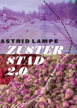 Astrid Lampe , Zusterstad 2.0