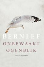 J.  Bernlef Onbewaakt ogenblik