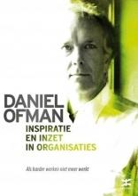 Daniel Ofman , Inspiratie en inzet in organisaties