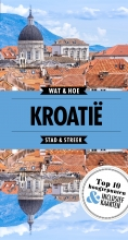 Wat & Hoe Stad & Streek Kroatië