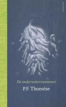 Thomése, P.F. De onderwaterzwemmer