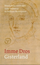 Imme Dros , Gisterland