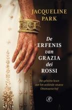 Jacqueline  Park De erfenis van Grazia dei Rossi