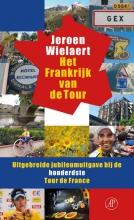 Wielaert, Jeroen Het Frankrijk van de Tour