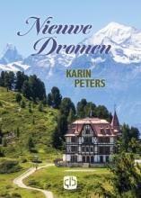Karin Peters , Nieuwe dromen