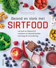 Bernd Kleine Gunk , Gezond en slank met sirtfood