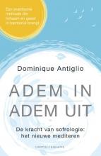 Dominique Antiglio , Adem in, adem uit