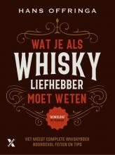 Hans Offringa , Wat je als whiskyliefhebber moet weten