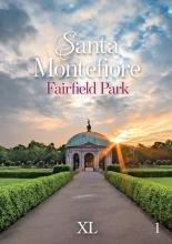Santa Montefiore , Fairfield Park