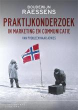 Boudewijn Raessens , Praktijkonderzoek in marketing en communicatie