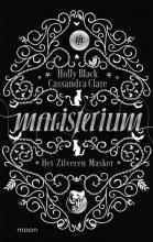 Holly  Black, Cassandra  Clare Magisterium boek 4 - Het Zilveren Masker