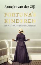 Annejet van der Zijl , Fortuna`s kinderen