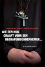 Hendrikse, W. Wie een kuil graaft voor een begrafenisondernemer...