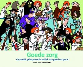 Dick Mul Theo Boer, Goede zorg