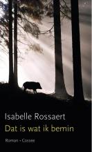 Isabelle  Rossaert Dat is wat ik bemin