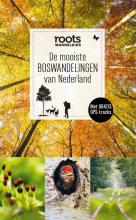 Roots De mooiste boswandelingen van Nederland