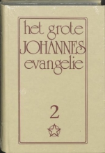 J. Lorber , Het Grote Johannes evangelie 2