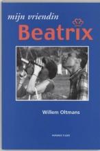 Oltmans, Willem Mijn vriendin Beatrix