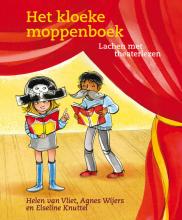 Helen van Vliet, Agnes  Wijers, Elseline  Knuttel Het kloeke moppenboek