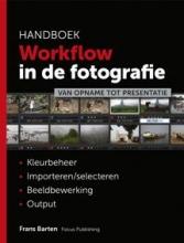 Frans  Barten Handboek workflow in de fotografie