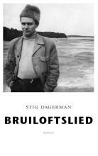 Stig  Dagerman Bruiloftslied
