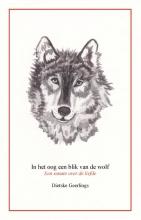 Dietske  Geerlings In het oog een blik van de wolf