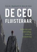 Manfred F.R. Kets de Vries , De CEO fluisteraar