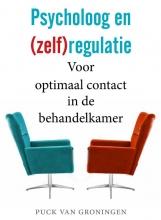 Puck van Groningen , Psycholoog en (zelf)regulatie