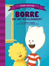 Jeroen  Aalbers Borre Leesclub Borre en het krullenbeest