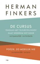 Herman  Finkers De cursus omgaan met teleurstellingen gaat wederom niet door & Poezie, zo moelijk, nie