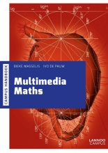 Ivo  De Pauw, Bieke  Masselis Multimedia Maths
