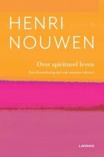 Henri Nouwen , Over spiritueel leven
