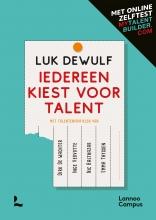 Luk Dewulf , Iedereen kiest voor talent