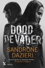 Sandrone Dazieri , Dood de vader