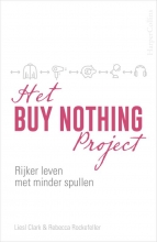 Liesl Clark Rebecca Rockefeller, Het Buy Nothing Project
