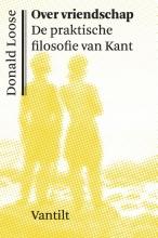 Donald Loose , Over vriendschap