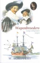 Willem  Schippers 24. De wapenbroeders