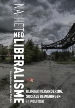 Hein-Anton van der Heijden , Na het neoliberalisme