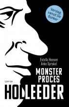 Estella  Heesen, Anke  Sprakel Monsterproces Holleeder