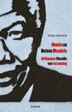 Henk Haenen , Ubuntu en Nelson Mandela