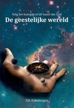 P.H.  Palmbergen Volg het kompas in de hand van God 1
