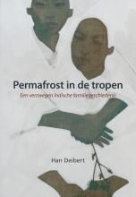 Han Deibert , Permafrost in de tropen