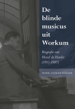 Marie-Anne de Harder De blinde musicus uit Workum
