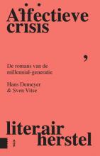 Sven Vitse Hans Demeyer, Affectieve crisis, literair herstel