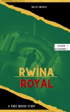 Malik Amarch , Rwina royal