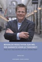 Martijn  Nas Behaalde resultaten zijn wel een garantie voor je toekomst!