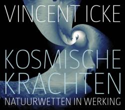 Vincent Icke , Kosmische krachten 6 CD`s
