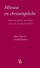 Max  Léons, Arnold  Douwes, Gert Jan de Vries Mitswa en christenplicht