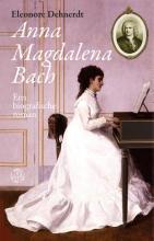 Eleonore  Dehnerdt Anna Magdalena Bach